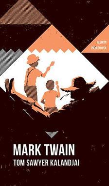 Mark Twain - Tom Sawyer kalandjai - Helikon zsebkönyvek 82.