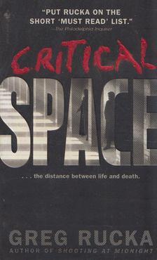 Greg Rucka - Critical Space [antikvár]
