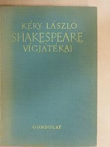 Shakespeare - Shakespeare vígjátékai [antikvár]