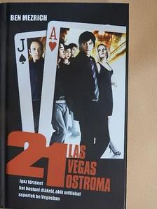Ben Mezrich - 21 - Las Vegas ostroma [antikvár]