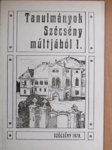 Horváth István - Tanulmányok Szécsény múltjából 1. [antikvár]