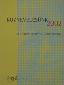 Báthory Zoltán - Köznevelésünk 2002 [antikvár]