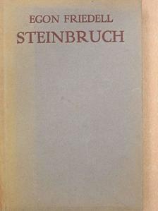 Egon Friedell - Steinbruch [antikvár]
