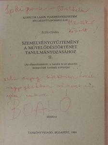 Éles Csaba - Szemelvénygyűjtemény a művelődéstörténet tanulmányozásához II.  [antikvár]