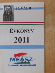Drucker Tibor - A Magyar Ellenállók és Antifasiszta Szövetség évkönyve 2011. [antikvár]