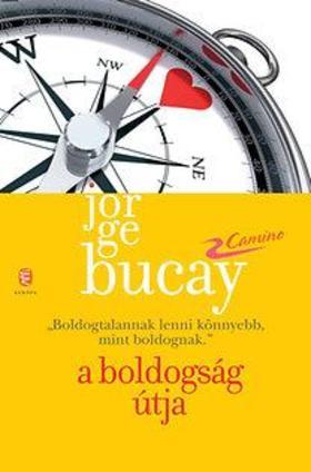 Bucay, Jorge - A boldogság útja