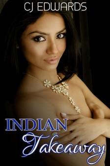 CJ Edwards C J Edwards, - Indian Takeaway [eKönyv: epub, mobi]