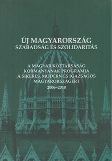 Új Magyarország - Szabadság és szolidaritás [antikvár]