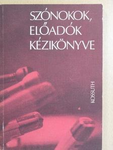 Bognár Elek - Szónokok, előadók kézikönyve [antikvár]