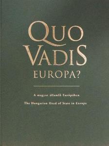 Catherine Lalumiére - Quo Vadis Europa? [antikvár]