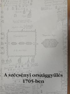 Hőgye István - A szécsényi országgyűlés 1705-ben [antikvár]