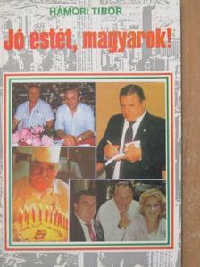 Hámori Tibor - Jó estét, magyarok! [antikvár]