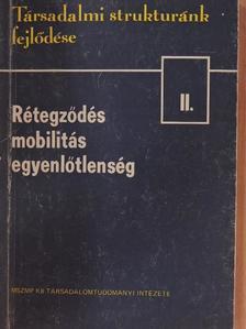 Andorka Rudolf - Társadalmi struktúránk fejlődése II. [antikvár]