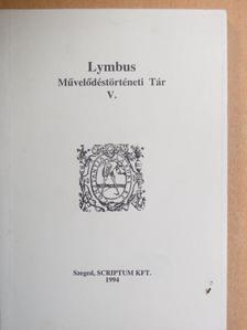 Héjjas Eszter - Lymbus Művelődéstörténeti Tár V. [antikvár]