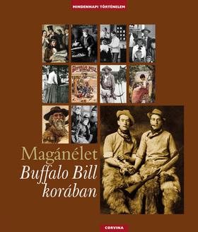 Magánélet Buffalo Bill korában