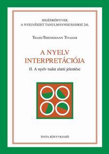 Thass-Thienemann Tivadar - A nyelv interpretációja II.