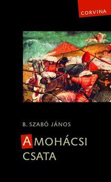 B. Szabó János - A mohácsi csata