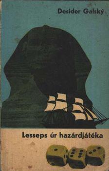 Galsky, Desider - Lesseps úr hazárdjátéka [antikvár]
