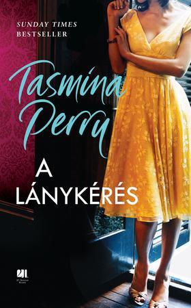 Tasmina Perry - A lánykérés