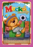 Mackónadrág /Játékos képességfejlesztő feladatok óvodásoknak