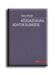 Gary Koop - Közgazdasági adatok elemzése