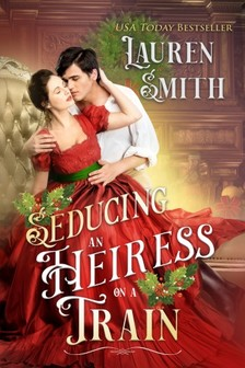 Smith Lauren - Seducing an Heiress on a Train [eKönyv: epub, mobi]