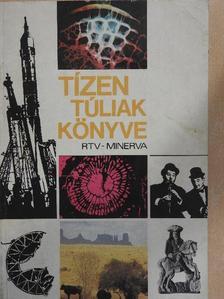 Beöthy Mihály - Tízen túliak könyve [antikvár]