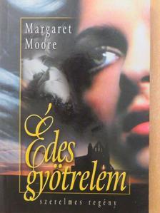 Margaret Moore - Édes gyötrelem [antikvár]
