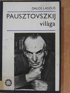 Dalos László - Pausztovszkij világa [antikvár]