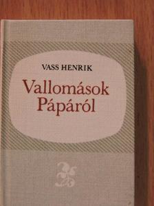 Vass Henrik - Vallomások Pápáról (minikönyv) [antikvár]