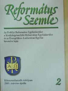Adorjáni Nagy Aranka - Református Szemle 2003. március-április [antikvár]