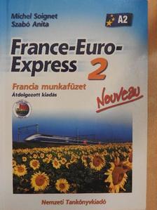 Michel Soignet - France-Euro-Express 2. - Francia munkafüzet [antikvár]