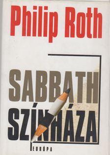 Philip Roth - Sabbath színháza [antikvár]