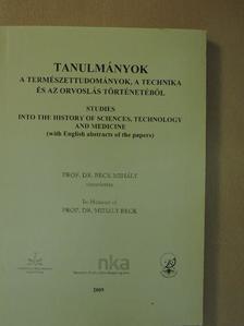 Alvári Csaba - Tanulmányok a természettudományok, a technika és az orvoslás történetéből 2005 [antikvár]