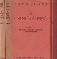 Hock János - A teremtés könyve I-II. [antikvár]