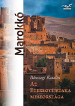 Az Ezeregyéjszaka meseországa -Marokkó