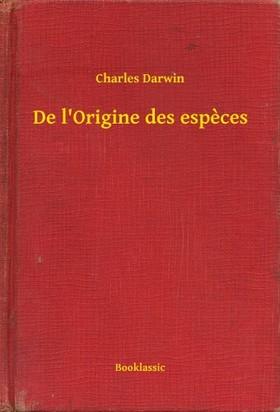 Charles Dickens - De l Origine des especes