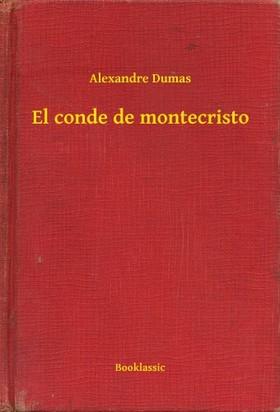 Alexandre DUMAS - El conde de montecristo [eKönyv: epub, mobi]