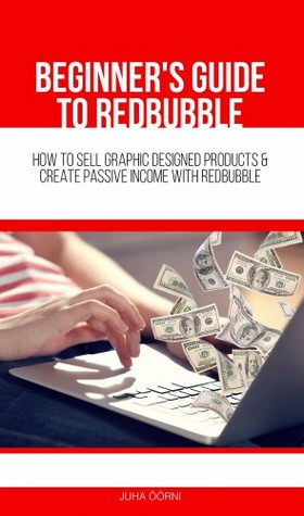 Öörni Juha - Beginner's Guide to Redbubble [eKönyv: epub, mobi]