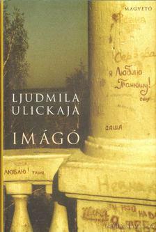Ljudmila Ulickaja - Imágó [antikvár]