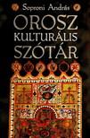 Soproni András - OROSZ KULTURÁLIS SZÓTÁR