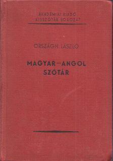 ORSZÁGH LÁSZLÓ - Magyar-angol szótár [antikvár]