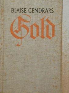 Blaise Cendrars - Gold [antikvár]