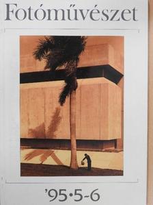 Fejér Zoltán - Fotóművészet 1995/5-6. [antikvár]
