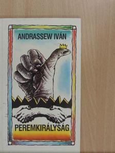 Andrassew Iván - Peremkirályság [antikvár]