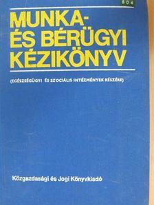 Benson Róbert - Munka- és bérügyi kézikönyv [antikvár]