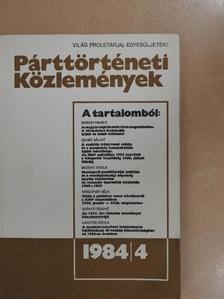 Belényi Gyula - Párttörténeti közlemények 1984/4. [antikvár]