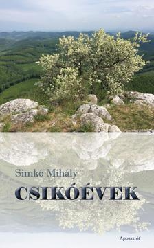 Simkó Mihály - Csikóévek