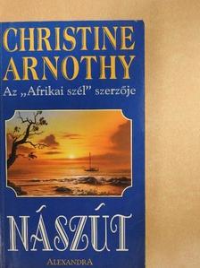 Christine Arnothy - Nászút [antikvár]