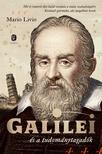 Livio, Mario - Galilei és a tudománytagadók